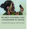 Women Soldiers and Citizenship in Israel